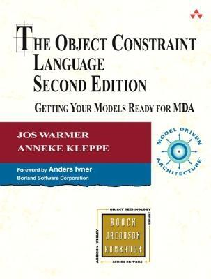 The Object Constraint Language By Warmer, Jos B./ Kleppe, Anneke G.